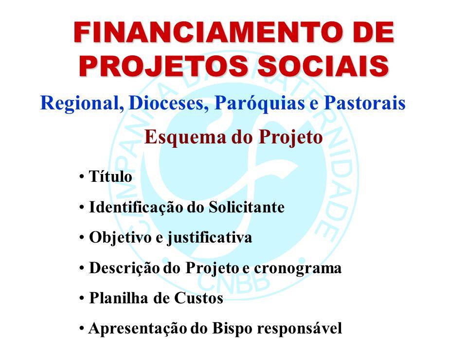 FINANCIAMENTO DE PROJETOS SOCIAIS