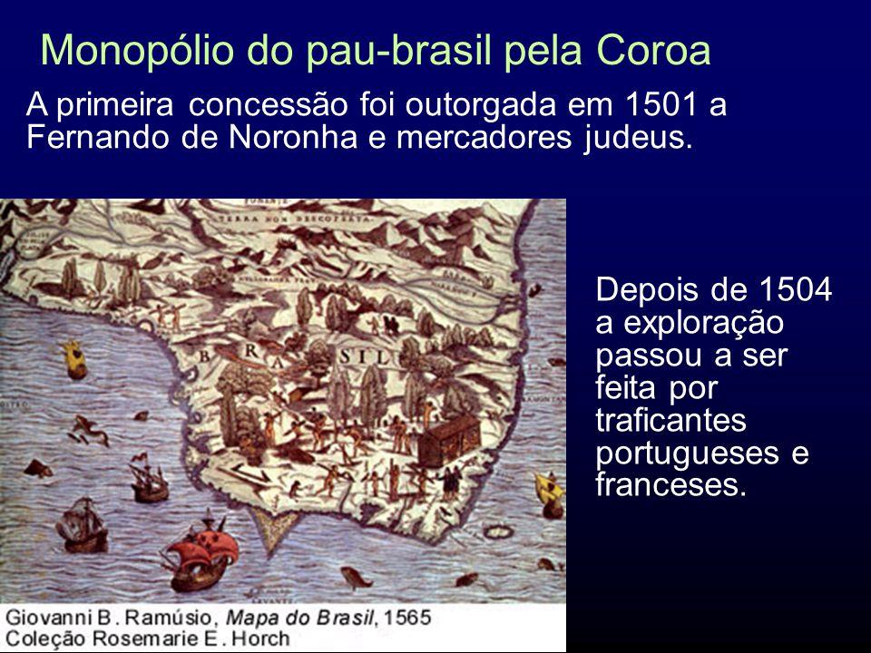 Monopólio do pau-brasil pela Coroa