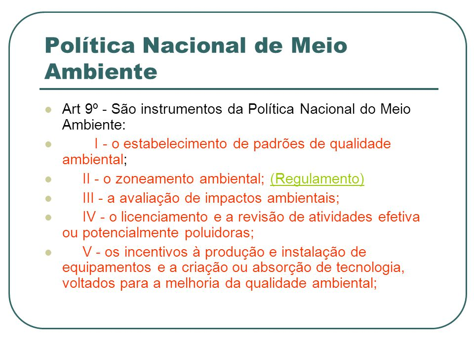 Política Nacional de Meio Ambiente