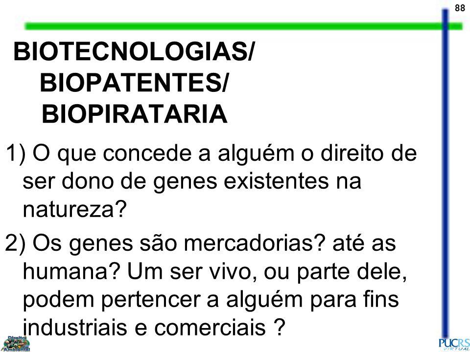 BIOTECNOLOGIAS/ BIOPATENTES/ BIOPIRATARIA