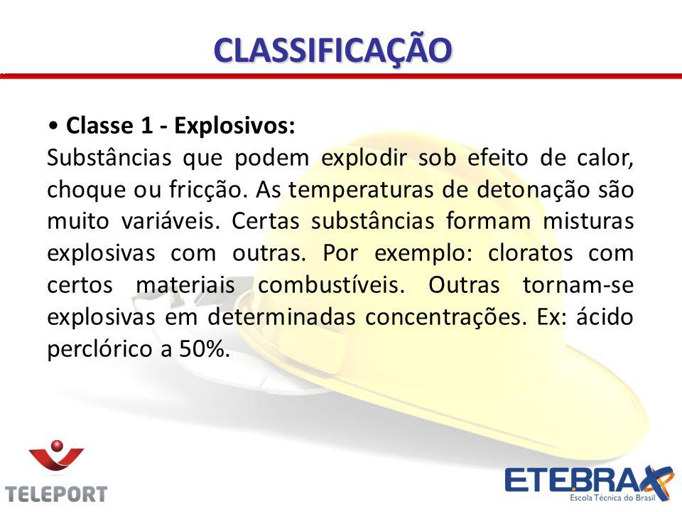 CLASSIFICAÇÃO Classe 1 - Explosivos: