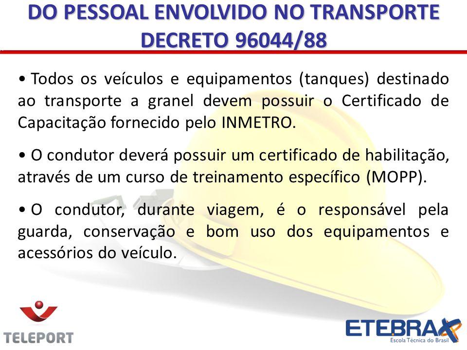 DO PESSOAL ENVOLVIDO NO TRANSPORTE DECRETO 96044/88