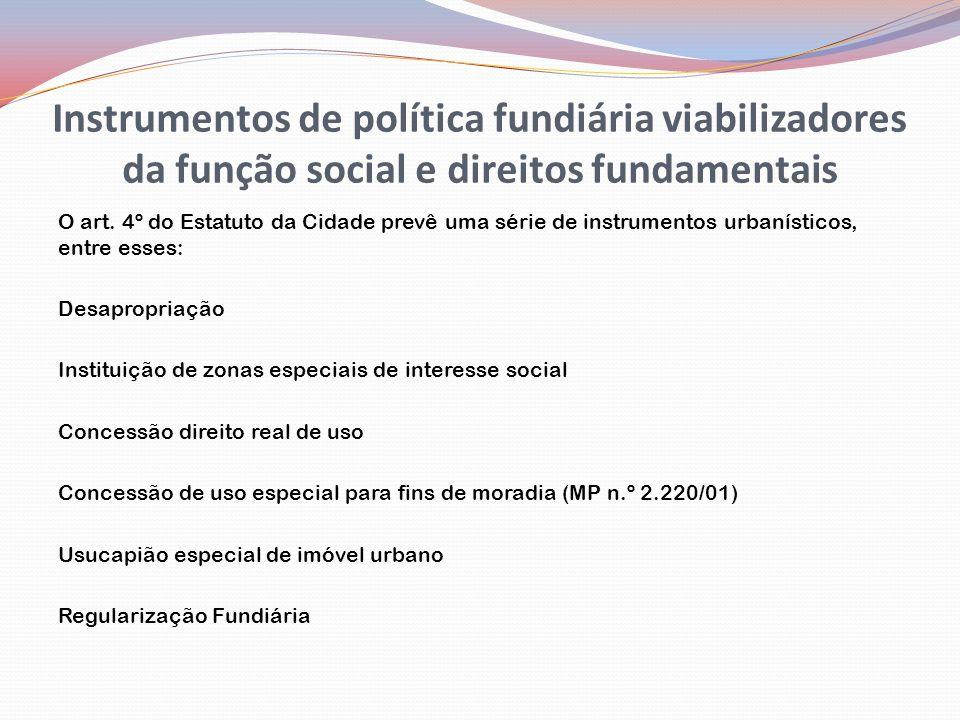 Instrumentos de política fundiária viabilizadores da função social e direitos fundamentais