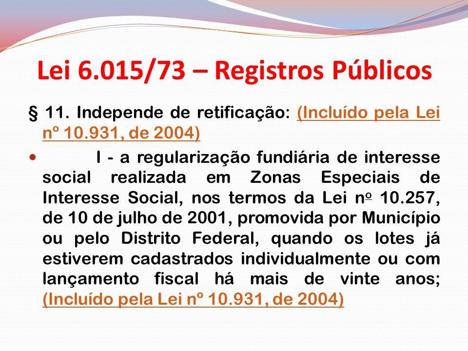 Lei 6.015/73 – Registros Públicos