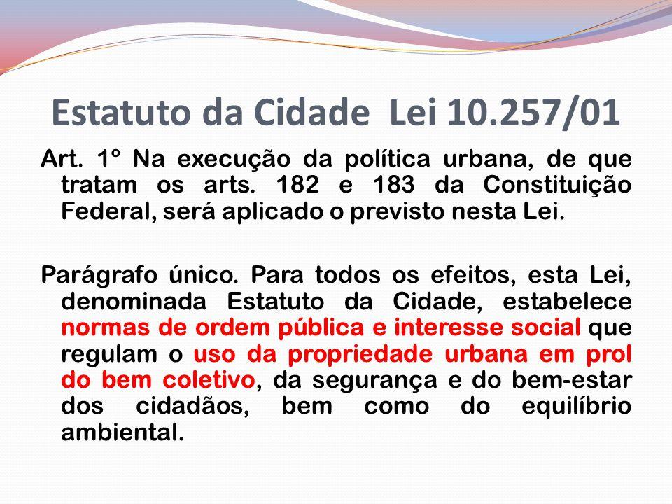 Estatuto da Cidade Lei 10.257/01