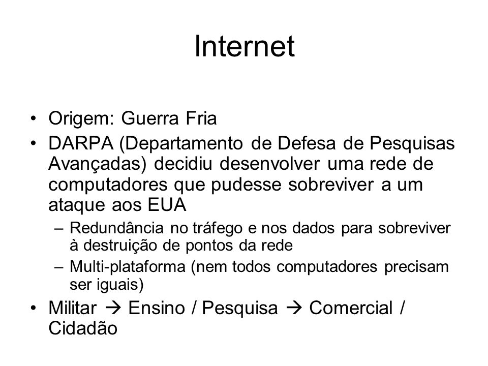 Internet Origem: Guerra Fria