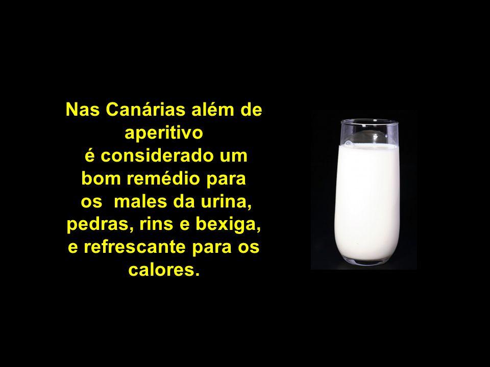 Nas Canárias além de aperitivo é considerado um bom remédio para os males da urina, pedras, rins e bexiga, e refrescante para os calores.