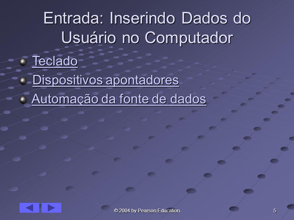 Entrada: Inserindo Dados do Usuário no Computador