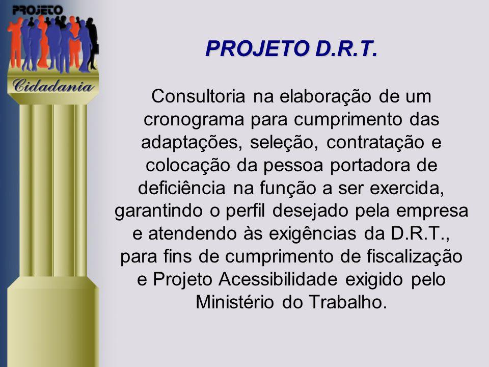 PROJETO D.R.T.