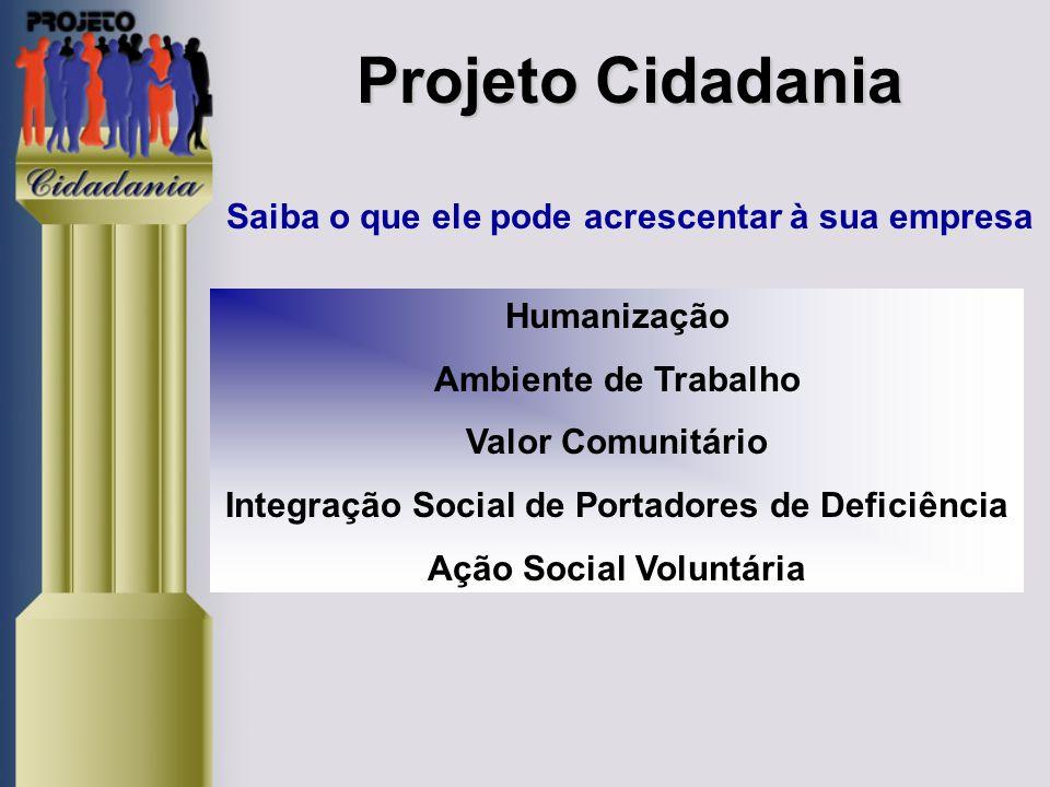Projeto Cidadania Saiba o que ele pode acrescentar à sua empresa