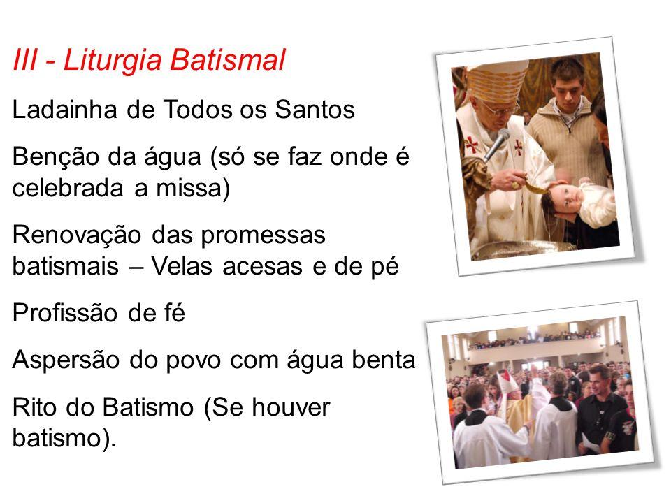 III - Liturgia Batismal