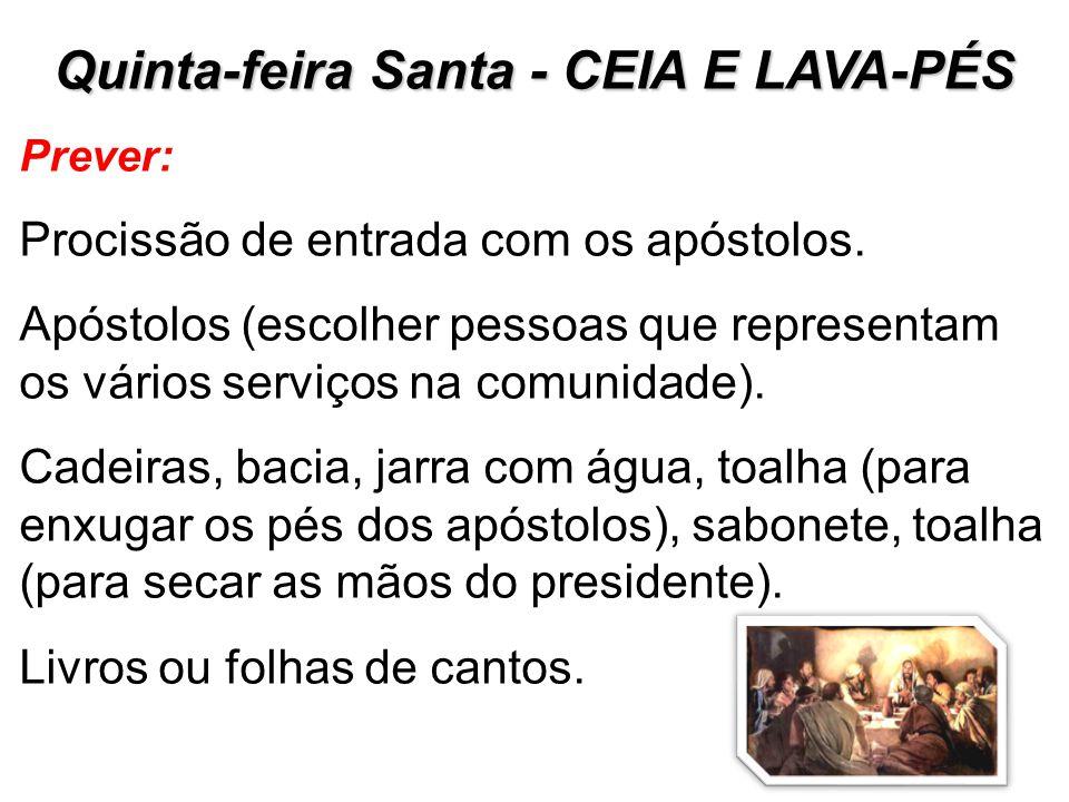 Quinta-feira Santa - CEIA E LAVA-PÉS