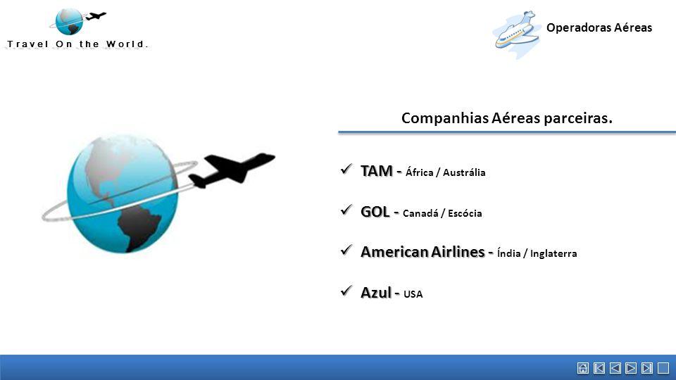 Companhias Aéreas parceiras.
