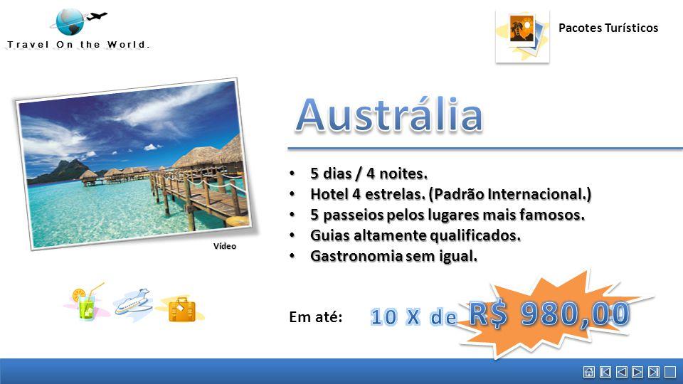 Austrália Austrália 10 X de R$ 980,00 5 dias / 4 noites.