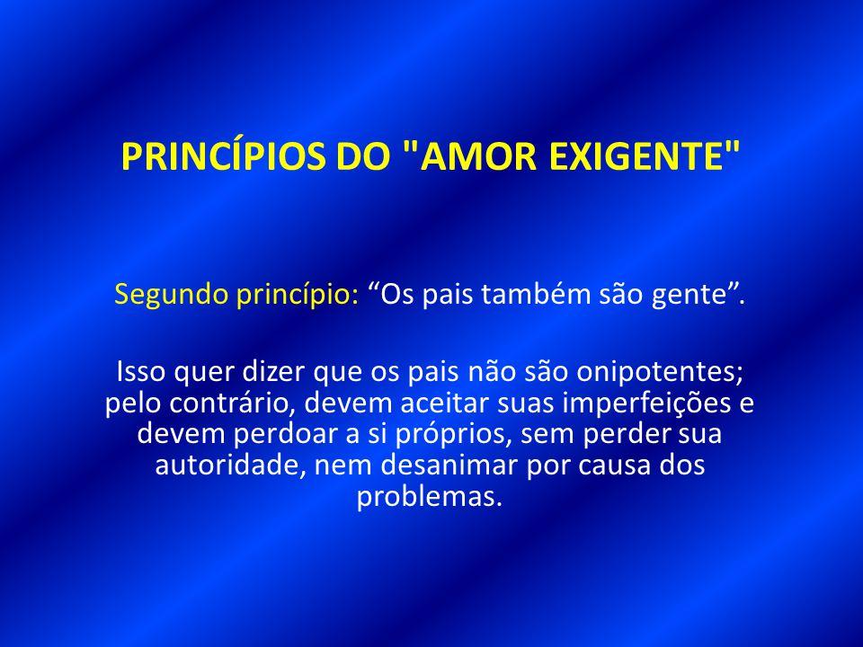 PRINCÍPIOS DO AMOR EXIGENTE