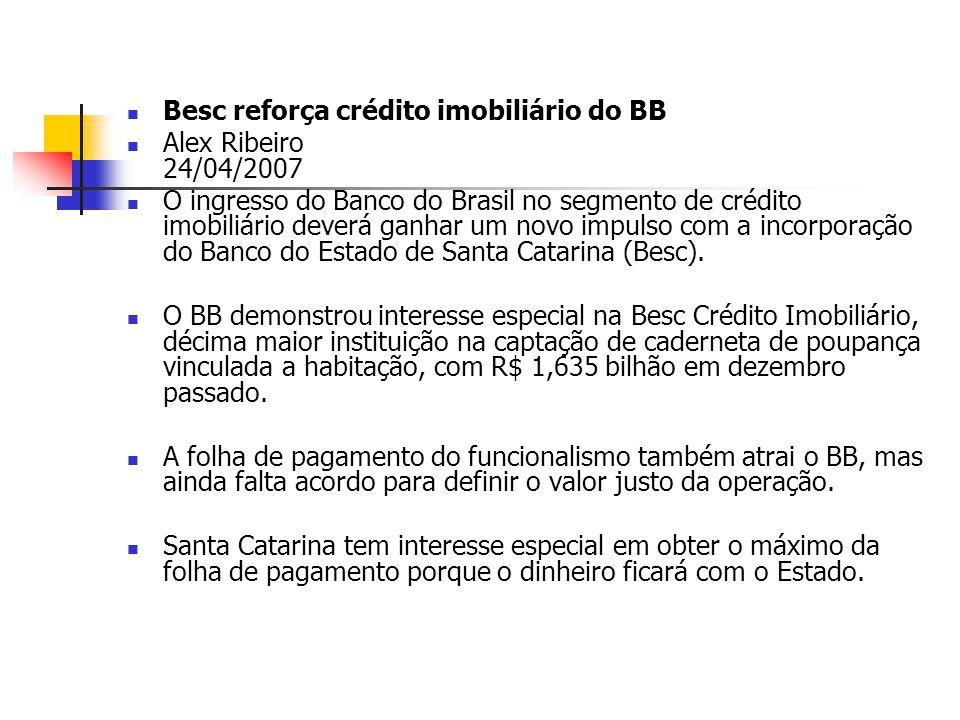 Besc reforça crédito imobiliário do BB