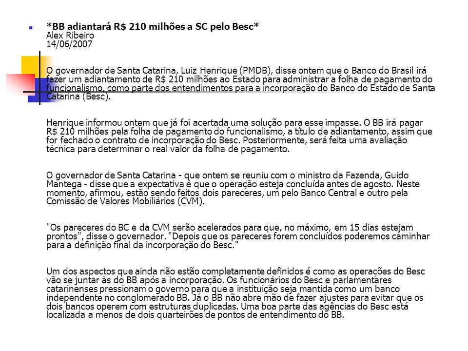 BB adiantará R$ 210 milhões a SC pelo Besc