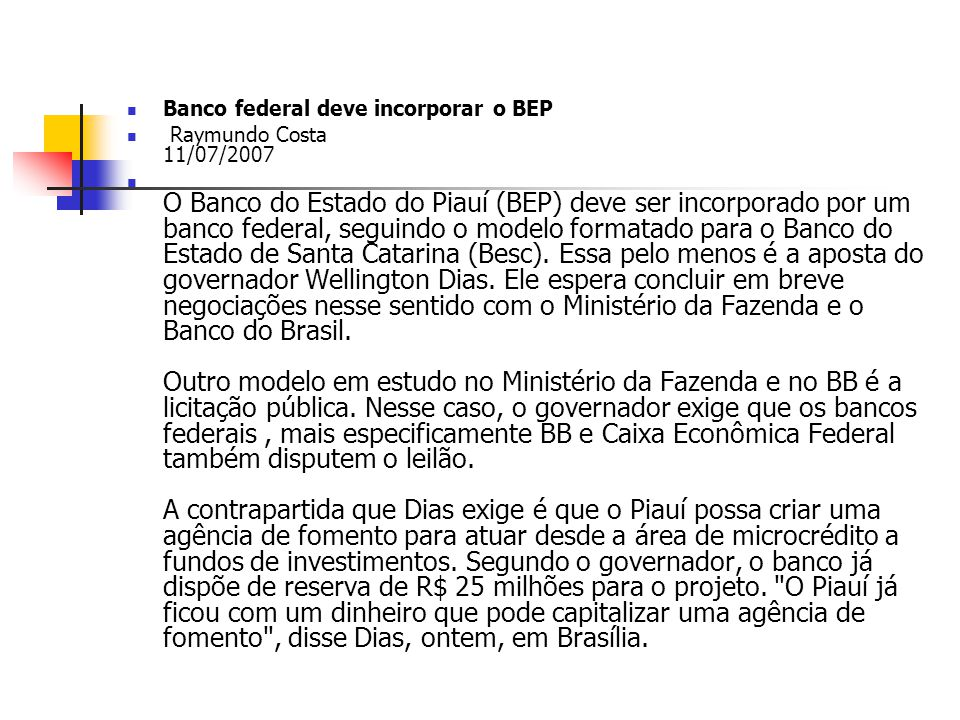 Banco federal deve incorporar o BEP