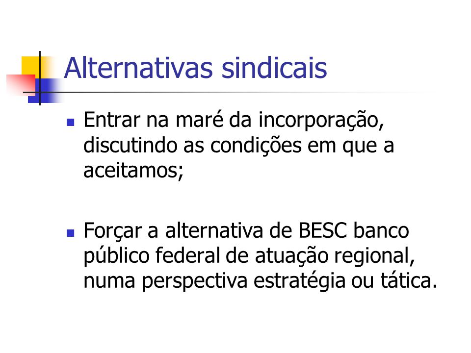 Alternativas sindicais