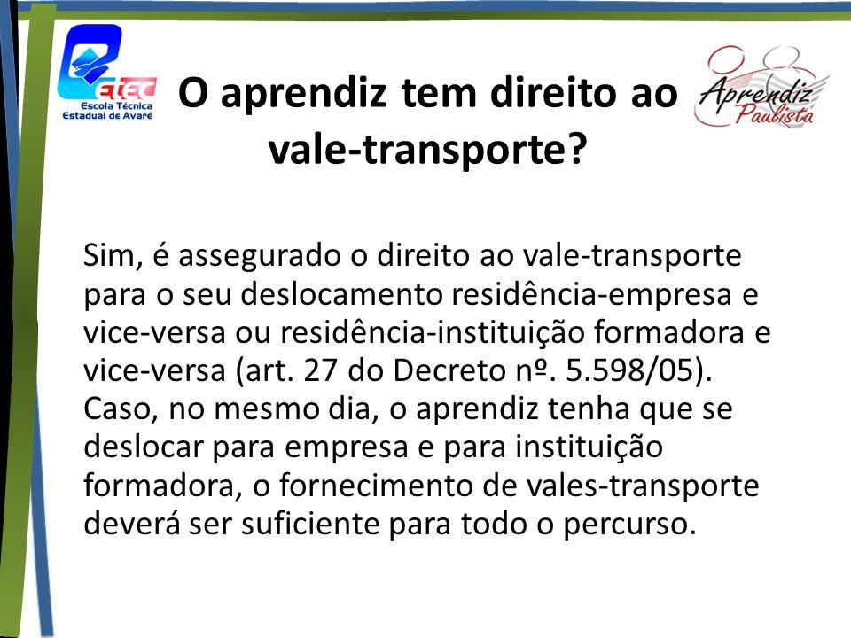O aprendiz tem direito ao vale-transporte