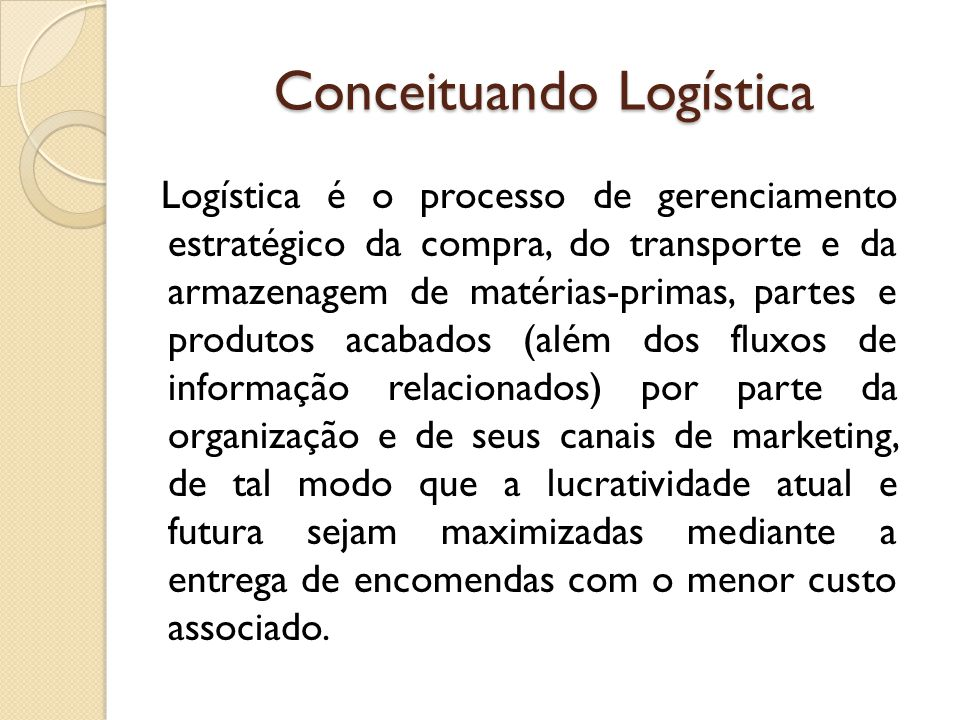 Conceituando Logística