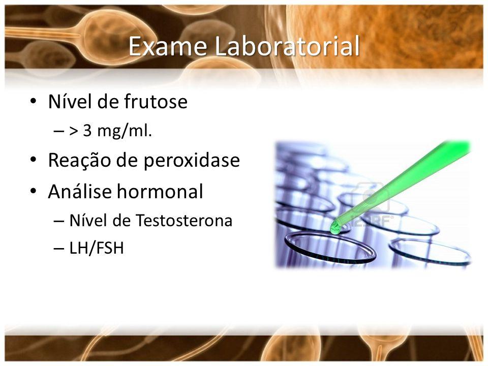 Exame Laboratorial Nível de frutose Reação de peroxidase