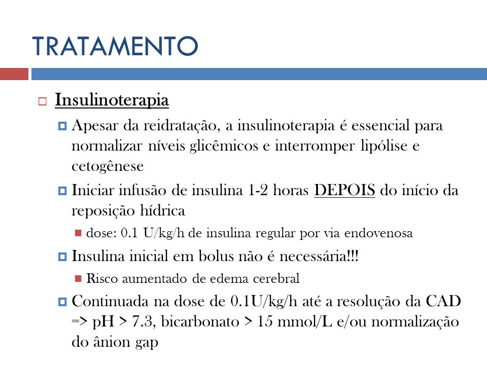 TRATAMENTO Insulinoterapia