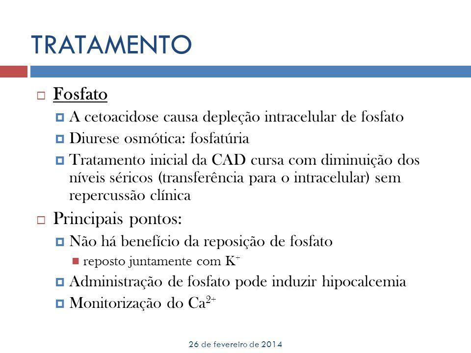 TRATAMENTO Fosfato Principais pontos: