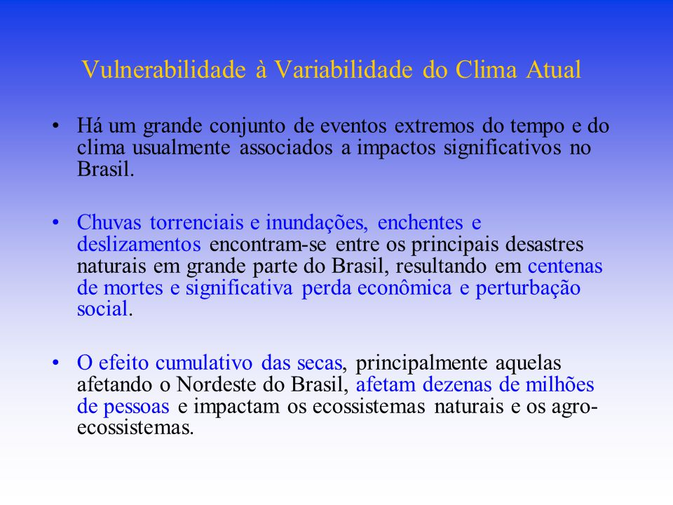 Vulnerabilidade à Variabilidade do Clima Atual