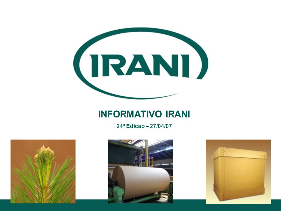 INFORMATIVO IRANI 24ª Edição – 27/04/07