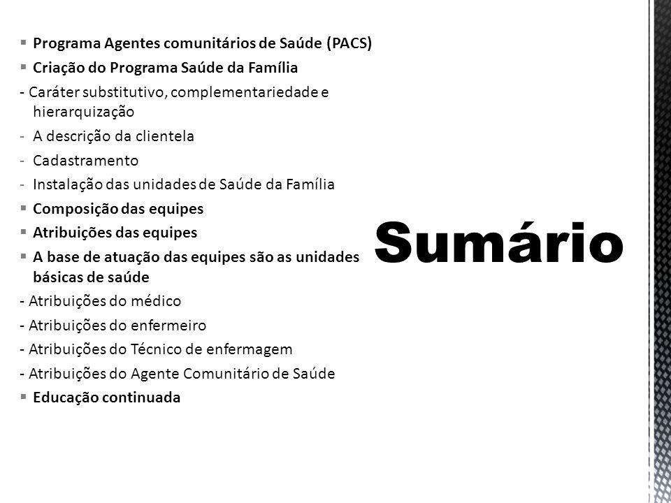 Sumário Programa Agentes comunitários de Saúde (PACS)