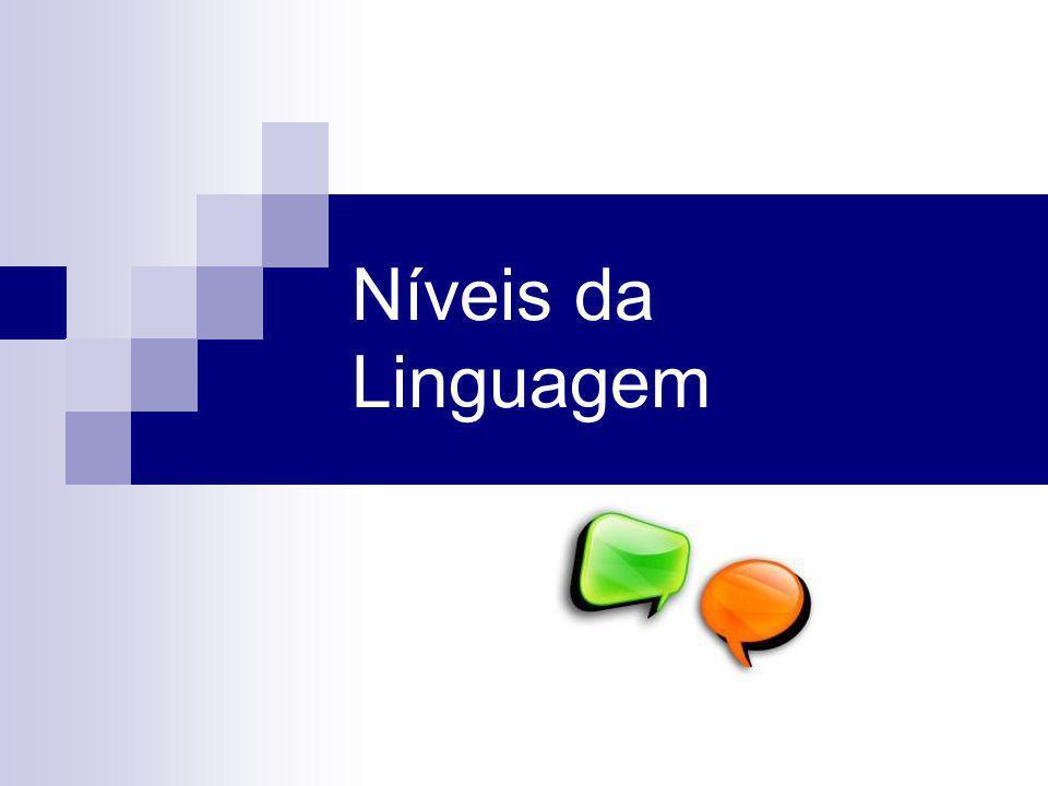 Níveis da Linguagem