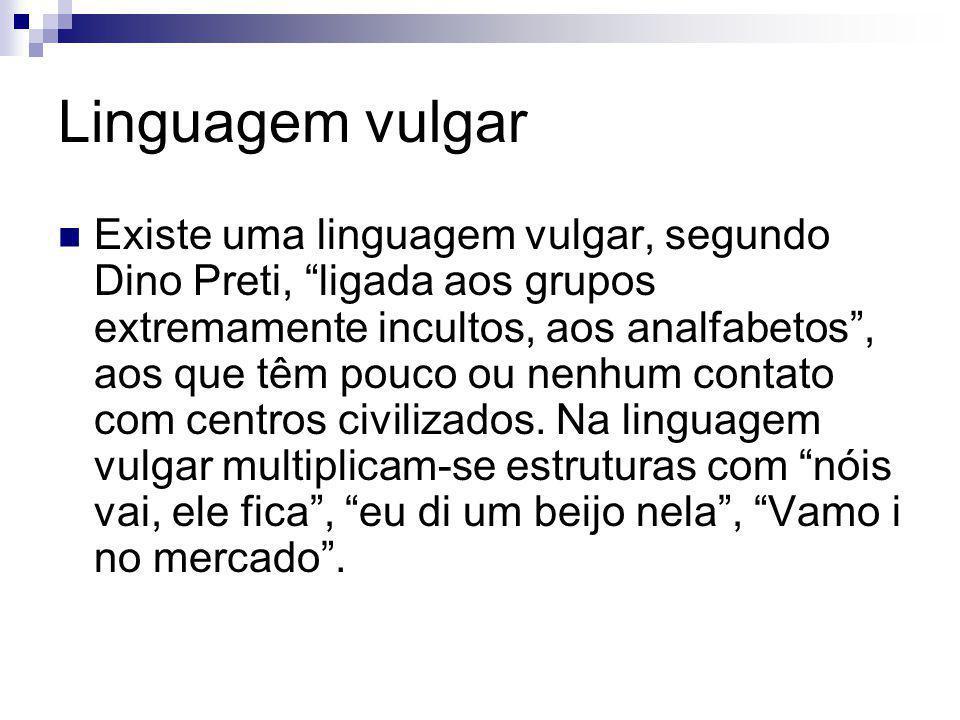 Linguagem vulgar