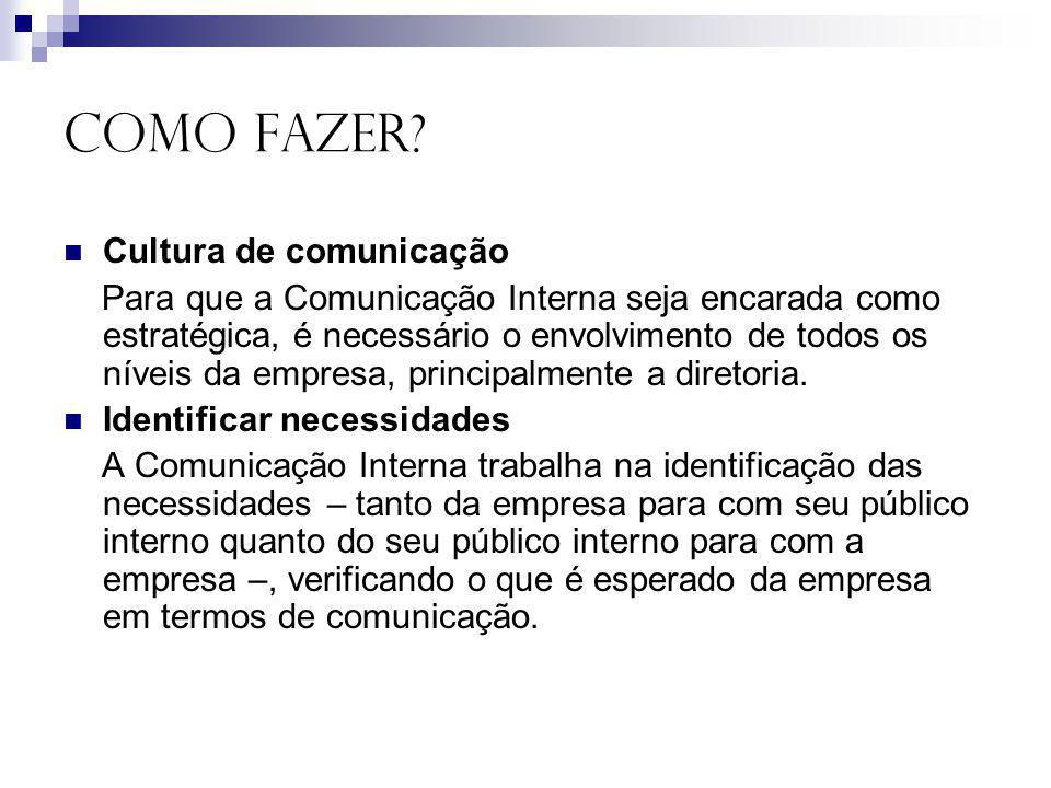 COMO FAZER Cultura de comunicação