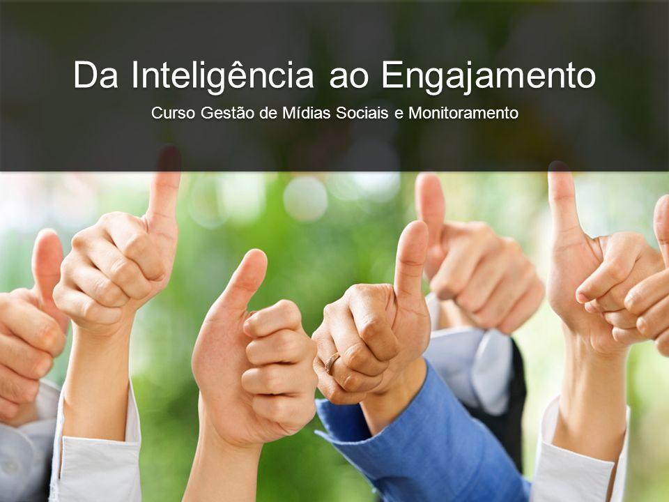 Da Inteligência ao Engajamento