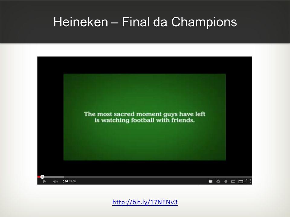 Heineken – Final da Champions