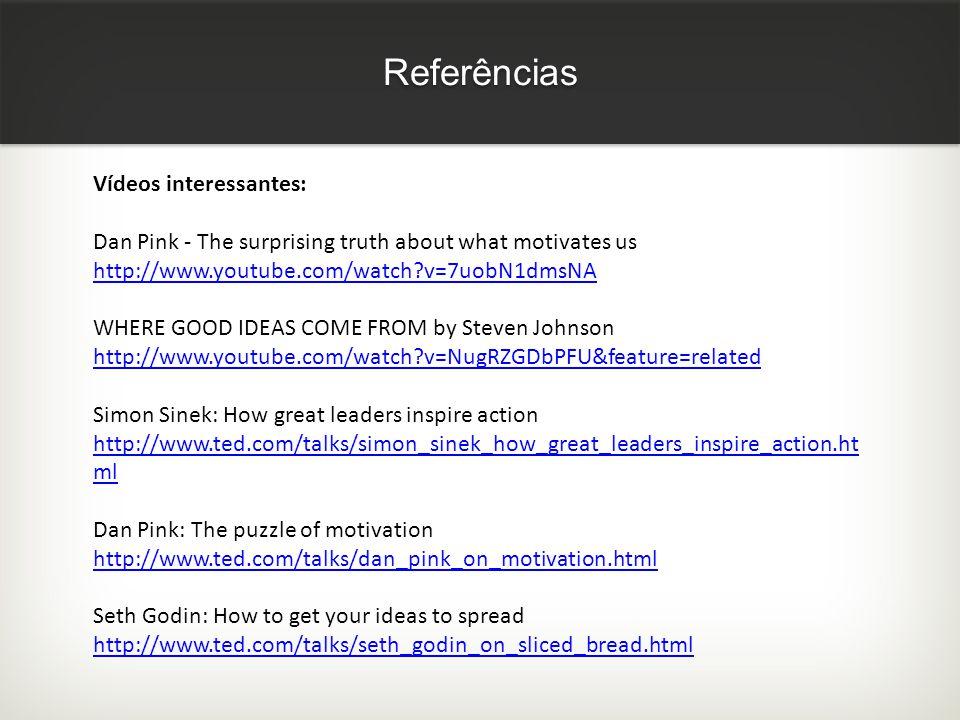 Referências Vídeos interessantes: