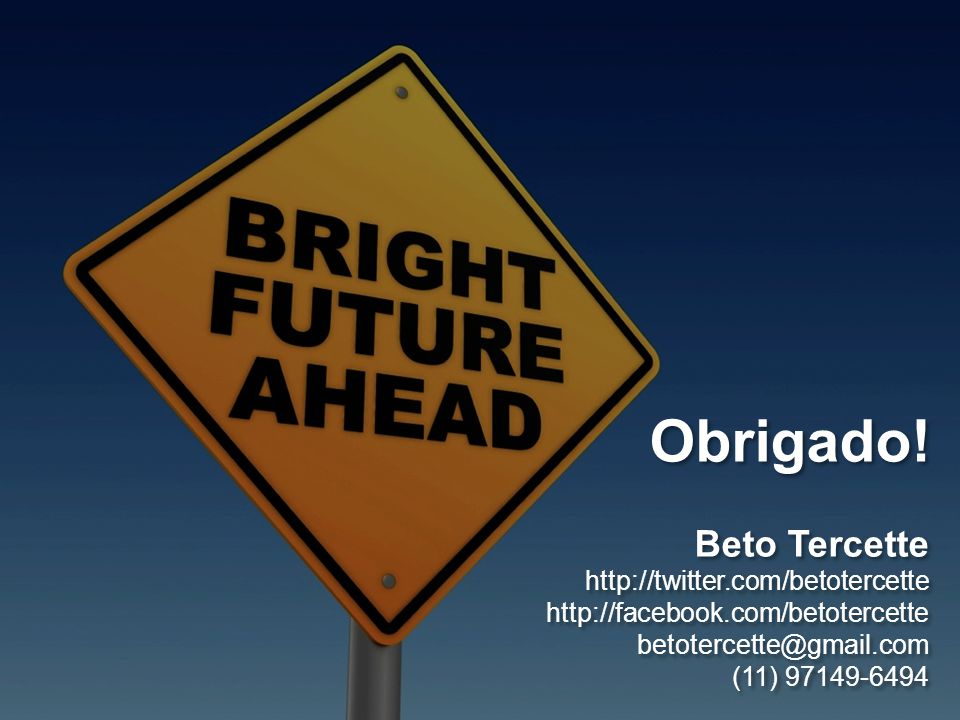 Obrigado! Beto Tercette http://twitter.com/betotercette