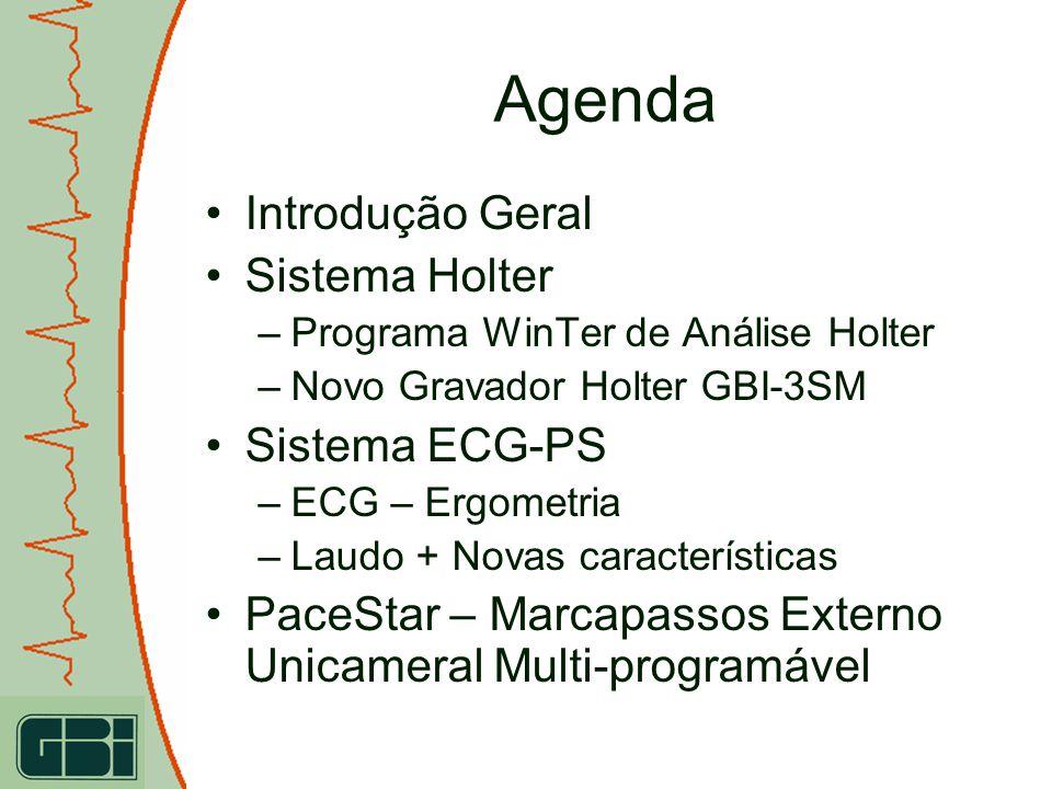 Agenda Introdução Geral Sistema Holter Sistema ECG-PS