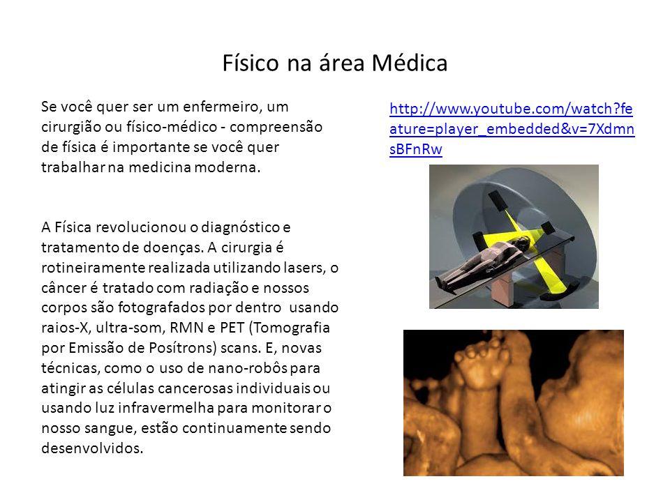 Físico na área Médica