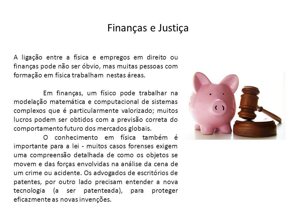 Finanças e Justiça
