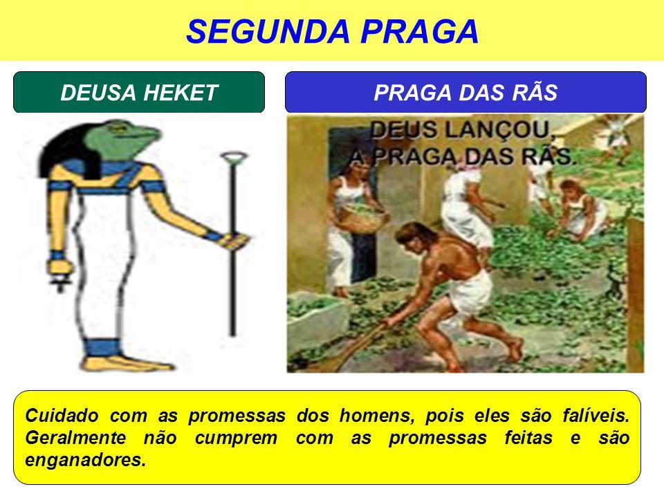 SEGUNDA PRAGA DEUSA HEKET PRAGA DAS RÃS