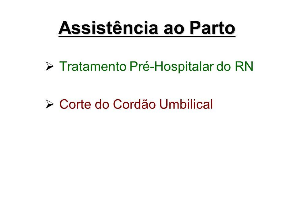 Assistência ao Parto Tratamento Pré-Hospitalar do RN