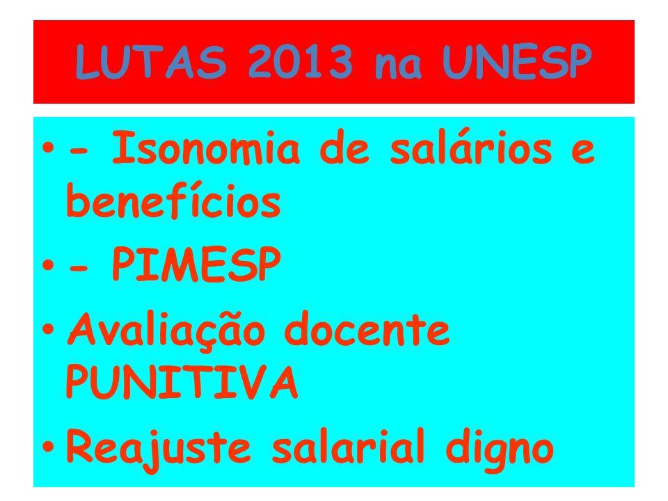 LUTAS 2013 na UNESP - Isonomia de salários e benefícios.