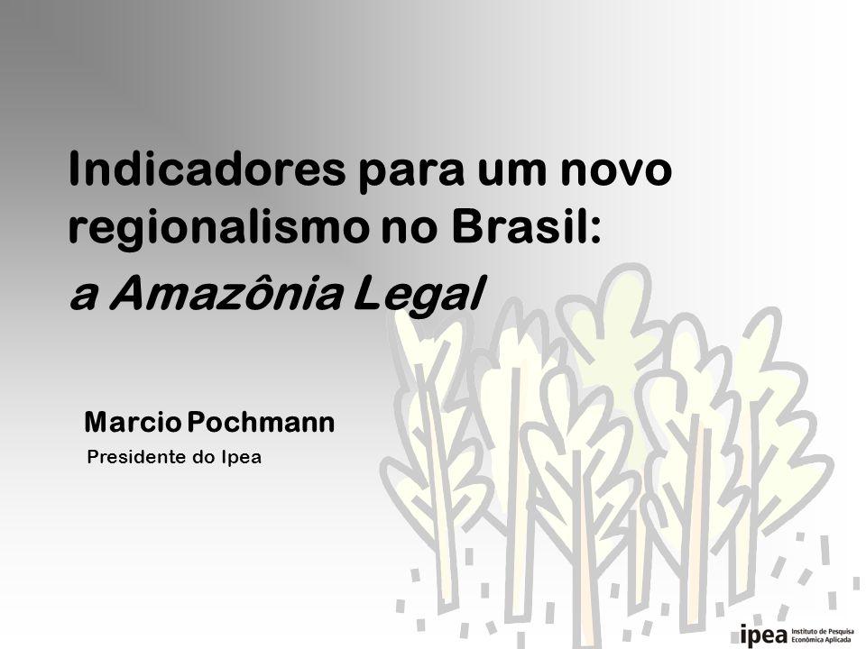 Indicadores para um novo regionalismo no Brasil: