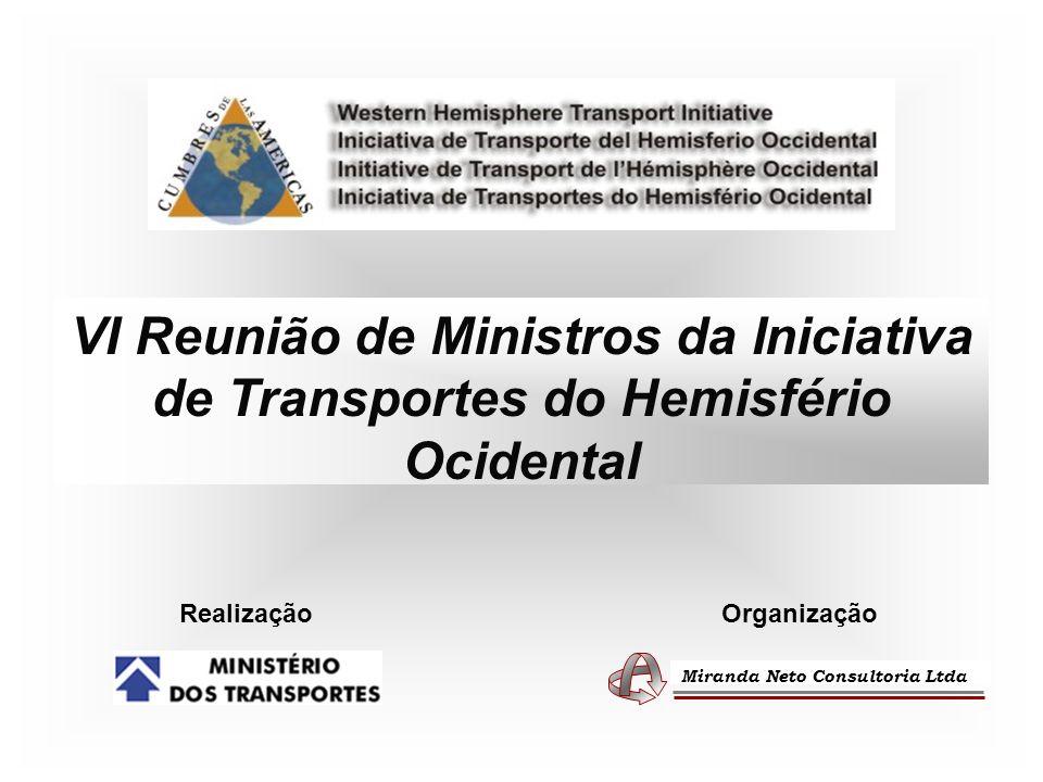 VI Reunião de Ministros da Iniciativa de Transportes do Hemisfério Ocidental