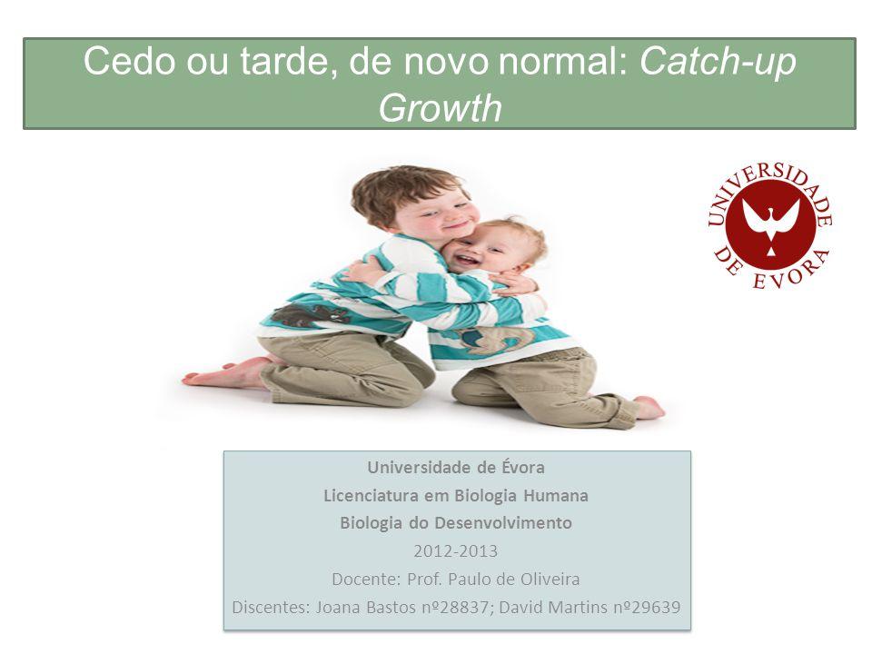 Cedo ou tarde, de novo normal: Catch-up Growth