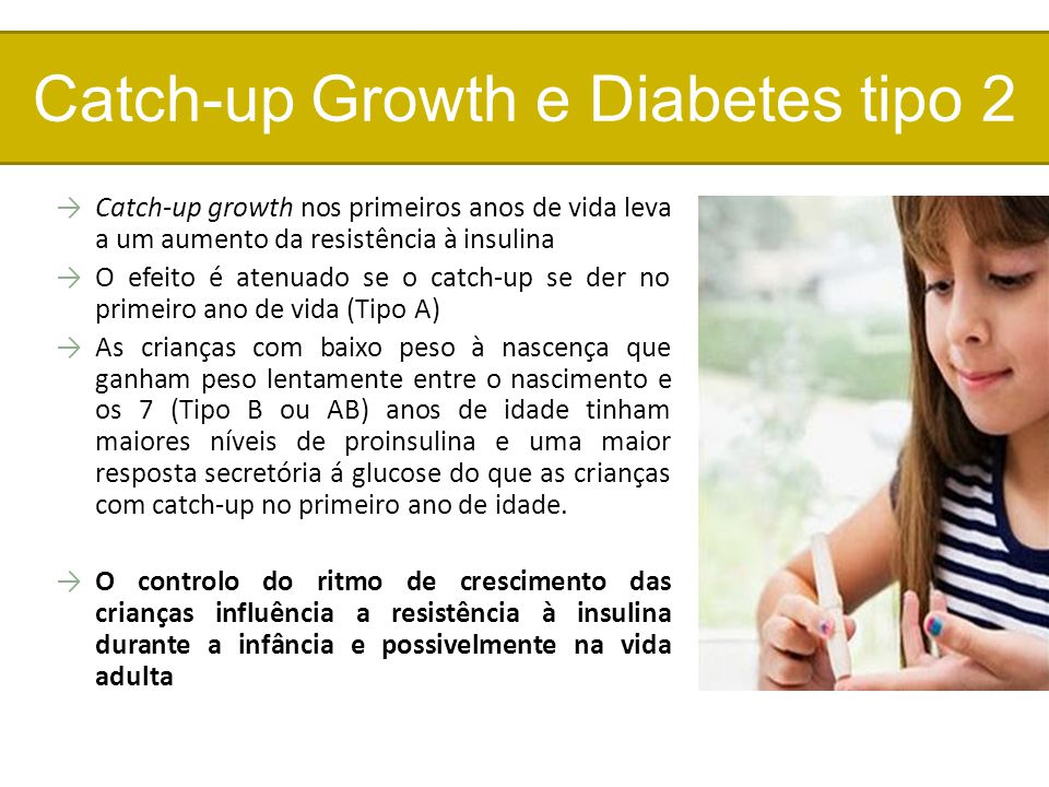 Catch-up Growth e Diabetes tipo 2