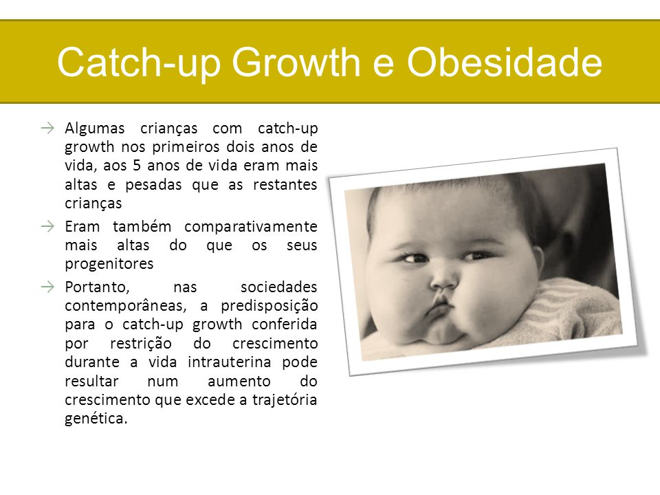 Catch-up Growth e Obesidade