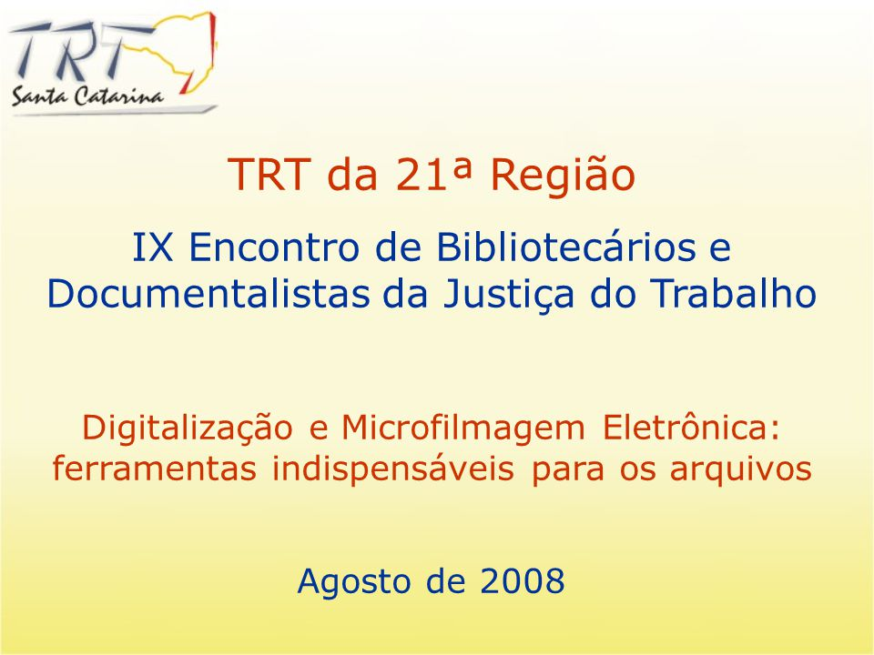 IX Encontro de Bibliotecários e Documentalistas da Justiça do Trabalho